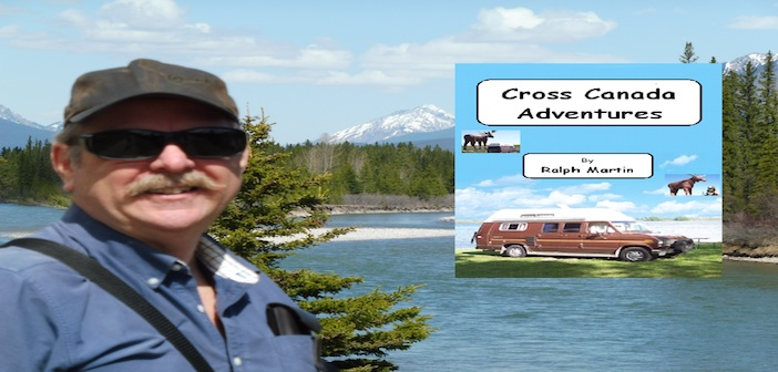 Cross Canada Adventures with author Ralph Martin